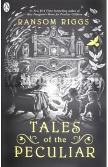 Tales of the Peculiar (Peculiar Children)