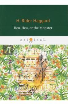 Heu-Heu, or the Monster