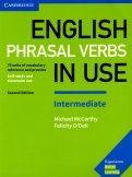 English Phrasal Verbs in Use. Intermediate. 70 units of vocabulary reference and practice