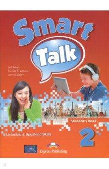 Smart Talk 2. Listening&Speaking Skills. Student's Book