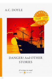 Danger! And Other Stories