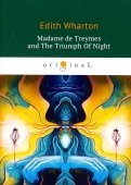 Madame de Treymes and The Triumph Of Night