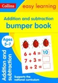 Addition & Subtraction Bumper Book. Ages 5-7