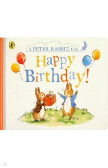 Peter Rabbit Tales. Happy Birthday