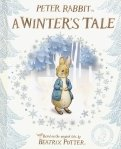 Peter Rabbit. A Winter's Tale