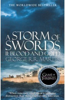 Song of Ice and Fire 3 Storm of Swords 2 Blood and