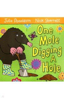 One Mole Digging a Hole (PB)