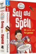 Biff, Chip and Kipper Say and Spell. Stages 1-3