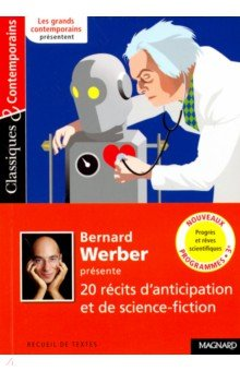 Bernard Werber presente 20 recits d'anticipation