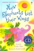 How Elephants Lost Their Wings (+CD)