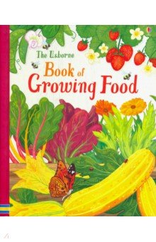 Usborne Book of Growing Food