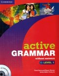 Active Grammar. Level 1. Without Answers (+CD-ROM)