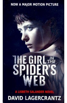 The Girl in the Spiders Web (Movie Tie-in)