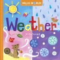 Hello, World! Weather (board bk)