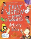 Fantastically Great Women Who Worked Wonders. Activity Book