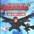 How to Train Your Dragon. The Hidden World. The Story of the Film