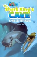 Our World 6: Rdr - The Shark King's Cave (BrE)