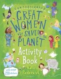 Fantastically Great Women Who Saved the Planet Activity Book