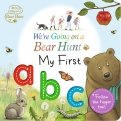 We're Going on a Bear Hunt. My First ABC