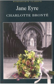Jane EyreХудожественная литература на англ. языке<br>Полный, неадаптированный текст произведения.<br>