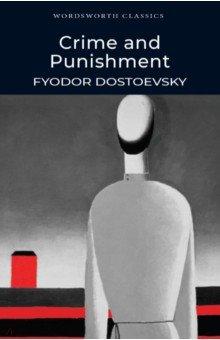 Crime and PunishmentХудожественная литература на англ. языке<br>Полный, неадаптированный текст произведения.<br>