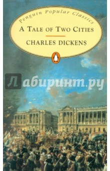 Dickens Charles A Tale of Two Cities
