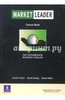 Cotton David Market Leader. Business English. Pre-Intermediate: Course Book