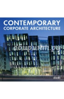Contemporary Corporate Architecture - Layout, Lleonart, Castell