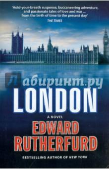 Купить Edward Rutherfurd: London ISBN: 9780099551379