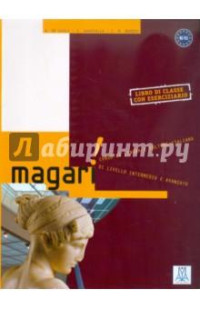 Magari (libro) - Giuli, Guastalla, Naddeo