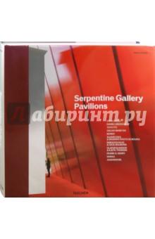 Serpentine Gallery Pavilions - Philip Jodidio