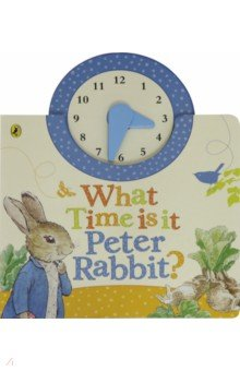 What Time Is It, Peter Rabbit? - Beatrix Potter