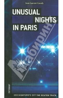 Unusual nights in Paris - Jean-Laurent Cassely