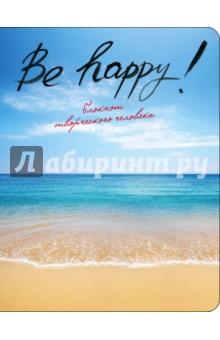 Блокнот Be Happy!, А5+