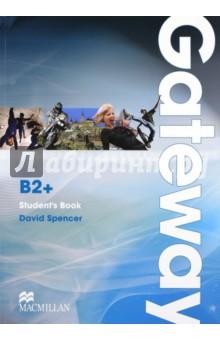 Gateway B2+. Student's Book - David Spencer