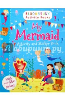 Купить My Mermaid. Activity and Sticker Book ISBN: 978-1-4088-4745-9