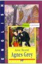 Бронте А. Агнес Грей (Agnes Grey). На английском языке bronte a agnes grey агнес грей т 8 на англ яз