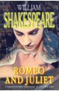 Shakespeare William Romeo and Juliet