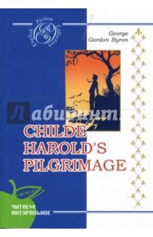 Childe Harold's Pilgrimage. Byron George