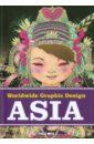 Worldwide Graphic Design: Asia