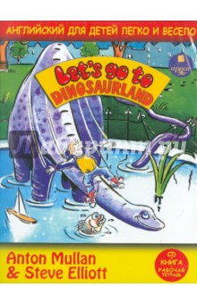 Английский для детей легко и весело. Let's Go to Dinosaurland (CD + Книга + Рабочая тетрадь)