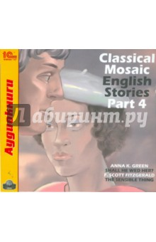 Classical Mosaic. English Stories. Part 4 (CDmp3) english love stories cdmp3