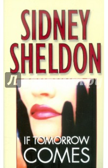 If Tomorrow Comes sidney sheldon s the tides of memory