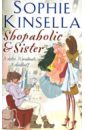 Kinsella Sophie Shopaholic & Sister laura elliot the lost sister