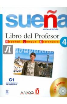 Suena 4. Libro del Profesor (+2CD) н а кондрашова espanol 7 libro del profesor испанский язык 7 класс книга для учителя
