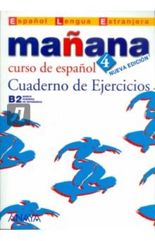 Manana 4. Cuaderno de Ejercicios suena 3 cuaderno de ejercicios
