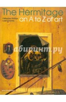 The Hermitage an A to Z of Art abc featuring works of art from the state hermitage st petersburg