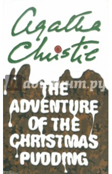 Adventure of the Christmas Pudding conan doyle a the adventure of the devil s foot and the adventure of the cardboard box
