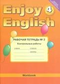 Enjoy English. 4 класс. Рабочая тетрадь №2 к учебнику. Контрольные работы. ФГОС