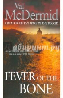 Fever of the Bone недорго, оригинальная цена